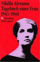 Tagebuch einer Frau 1945 - 1960
