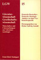 Literaturwissenschaft und Gesellschaftswissenschaft 15 - Materialien und Untersuchungen zur Literatursoziologie