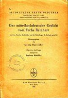 Das mittelhochdeutsche Gedicht vom Fuchs Reinhart nach den Casseler Bruchstücken und der Heidelberger Hs. Cod. Pal. Germ. 341