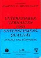 Unternehmerverhalten und Unternehmensqualität - Analyse und Förderung