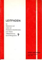 """Leitfaden für Referenten und Leiter von Politischen Arbeitskreisen zum Thema """"Mitbestimmung durch Miteigentum""""?"""