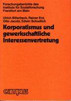 Korporatismus und gewerkschaftliche Interessenvertretung