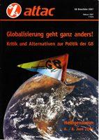Globalisierung geht ganz anders! - Kritik und Alternativen zur Politik der G8