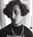 Muttermal - Ein biographischer Roman