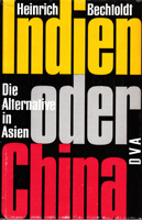 Indien oder China - Die Alternative in Asien