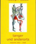 tanger und anderorts - Gedichte 2002-2006