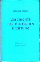 Geschichte der deutschen Dichtung - Schulausgabe. Sechste Auflage