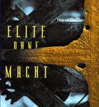 Elite ohne Macht - Roman