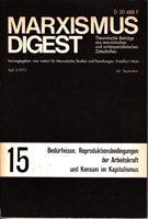 Marxismus Digest - Theoretische Beiträge aus marxistischen und antiimperialistischen Zeitschriften 15: Bedürfnisse