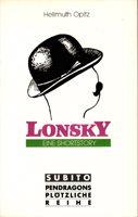 Lonsky - Eine Shortstory über das Leben