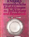 KNIGGES ungewöhnliche Empfehlungen zu Aufklärung und Revolution