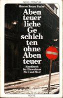 Abenteuerliche Geschichten ohne Abenteuer - Handbuch für Einwohner No 1 und No 2