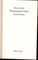 Provoziertes Leben - Gottfried Benn