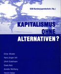 Kapitalismus ohne Alternativen?