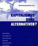 Kapitalismus ohne Alternativen?