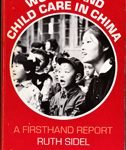 Women and Child care in China - A firsthand Report
