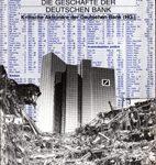 Macht ohne Kontrolle - Bericht über die Geschäfte der Deutschen Bank