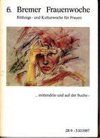 6. Bremer Frauenwoche - Bildungs- und Kulturwoche