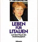 Leben für Litauen - Auf dem Weg in die Unabhängigkeit