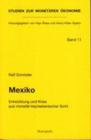 Mexiko - Entwicklung und Krise aus monetär-keynesianischer Sicht