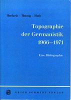 Topographie der Germanistik - Standortbestimmungen 1966-1971. Eine Bibliographie