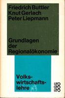 Grundlagen der Regionalökonomie