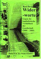 Wider-worte - Gegen die kapitalistische Verfaßtheit der Gesellschaft (2001-2005)