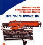 Contrainformacion - Alternativas de comunicación escrita en Euskal Herria