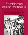 Feminismus ist kein Pazifismus - Dokumente aus der italienischen Frauenbewegung