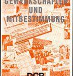 """Gewerkschaften und Mitbestimmung - Ein Referentenleitfaden aus dem Curriculumprojekt """"Mitbestimmung und politische Bildung"""" des DGB"""