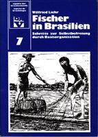 Fischer in Brasilien - Schritte zur Selbstbeferiung durch Basisorganisationen