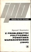 Z Problematyki Politycznej Powstania Warszawskiego (1944)
