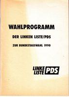 Wahlprogramm der Linken Liste/ PDS zur Bundestagswahl 1990