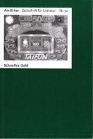 Am Erker - Zeitschrift für Literatur Nr. 52 - Schnelles Geld