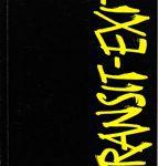 Transit-Exit - Journal eines Asfaltisten