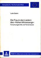 """Die Frau in den Liedern des """"Hohen Minnesangs"""" - Forschungskritik und Textanalyse"""