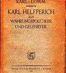 Karl Helfferich als Währungspolitiker und Gelehrter