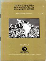 Teoria y practica de la democracia en America Latina