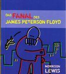 Das Fanal des James Peterson Floyd