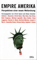 Empire Amerika - Perspektiven einer neuen Weltordnung
