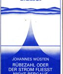 Rübezahl oder Der Strom fliesst nicht bergauf - Historischer Roman