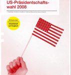 US-Präsidentschaftswahl 2008