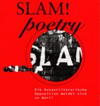 SOCIALbeat Slam! Poetry - Die Ausserliterarische Opposition meldet sich zurück