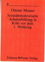Sozialdemokratische Arbeiterbildung in Köln vor dem 1. Weltkrieg