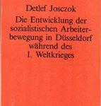Die Entwicklung der sozialistischen Arbeiterbewegung in Düsseldorf während des 1. Weltkrieges