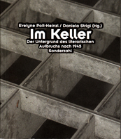 Im Keller - Der Untergrund des literarischen Aufbruchs nach 1945 (so der Titel