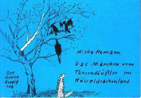 Das Märchen vom Tausendfüßler im Rüsseldrachenland