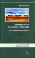 Frankophonie im Hohen Norden Kanadas - Yukon