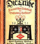 Die Truhe - Literarisches Jahrbuch für Schleswig-Holstein 1921