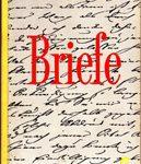 Briefe - Auswahl und Einführung von Walter Flemmer